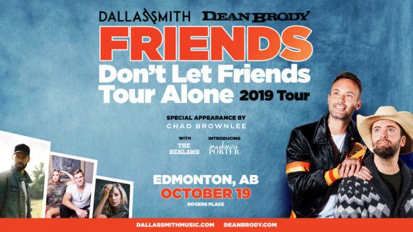 Dallas Smith & Dean Brody - Friends Don't Let Friends Tour Alone